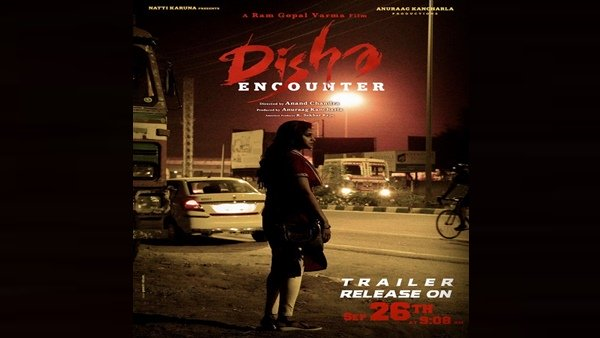 Ram Gopal Varma's Disha Encounter's Trailer To Be Out On September 26
