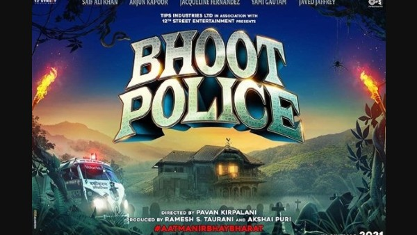 Saif Ali Khan-Arjun Kapoor's Bhoot Police Release Date Announced; See New Poster