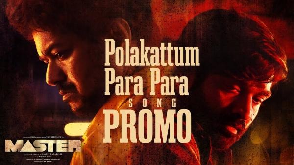 ALSO READ: Master: Polakattum Para Para Song Promo Featuring Vijay And Vijay Sethupathi Goes Viral!