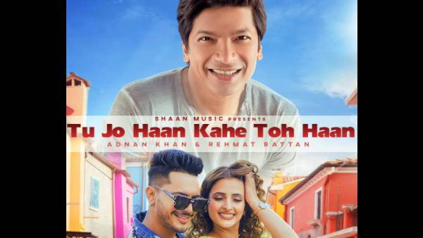 Also Read: The Unstoppable Shaan Is Back With A Peppy Dance Track 'Tu Jo Haan Kahe Toh Haan'