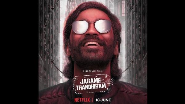 Also Read: Jagame Thandhiram Release: Dhanush-Karthik Subbaraj's Gangster Drama To Hit Netflix In 17 Languages?