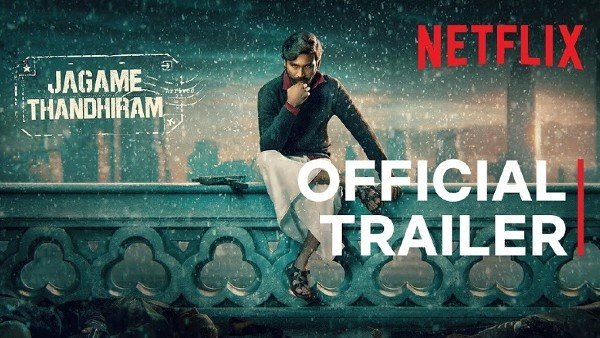 Jagame Thandhiram Trailer: Dhanush's Lively Avatar As Wannabe Gangster Suruli Is Here To Steal The Show!