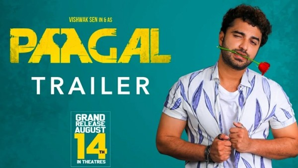 Paagal Trailer Out: Vishwak Sen's Lover Boy Avatar will leave you in awe!
