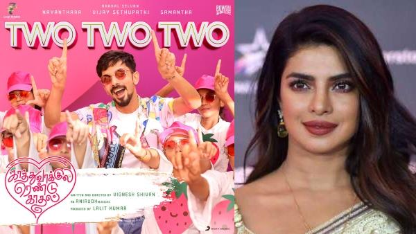 Priyanka Chopra Is In Love With 'Two Two Two' Song From Kaathuvaakula Rendu Kaadhal; See Post!