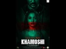 https://www.filmibeat.com/img/2019/05/khamoshiposter-1557140086.jpg