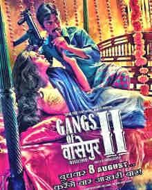 Gangs Of Wasseypur 2 2012 Gangs Of Wasseypur 2 Movie Gangs Of