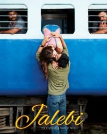 Jalebi (2018) | Jalebi Movie | Jalebi Bollywood Movie Cast