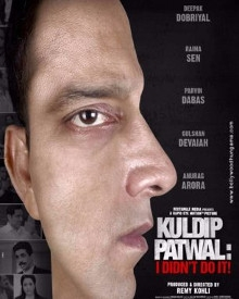Kuldip Patwal: I didn't do it!