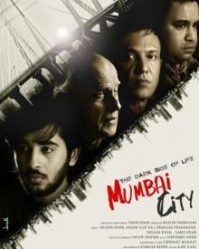 The Dark Side Of Life Mumbai City