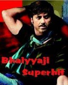 bhaiyyaji superhit hindi moviebhaiyyaji superhit