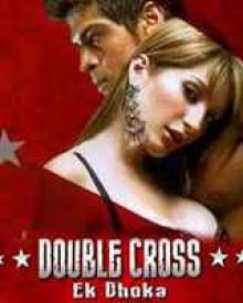 Double Cross - Ek Dhoka