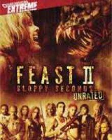 Feast II: Sloppy Seconds