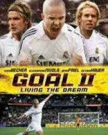 Goal! 2: Living the Dream...