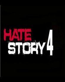 hate story 4 hindi moviehate story 4 bollywood movie