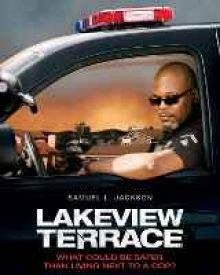 Lakeview terrace hollywood movie review story wiki for Movie schedule terraces