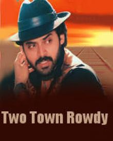 Two Town Rowdy