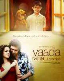 Vaada Raha... I Promise