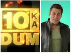 Dus Ka Dum: What Took Them So Long To Be Back & Why The Makers Chose Salman Khan As The Host?