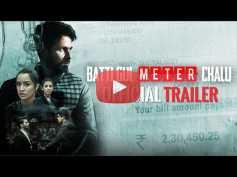 Batti Gul Meter Chalu Trailer: Shahid & Shraddha Kapoor Take On An Important Subject!