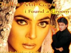 Shahrukh's Dulha Mil Gaya ready for release