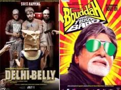 Delhi Belly pulls back Bbuddah Hoga Terra Baap at Box Office