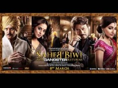 Word of mouth publicity made Saheb Biwi Aur Gangster Returns a hit