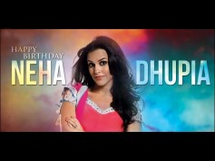 Happy Birthday Neha Dhupia