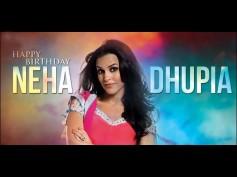 Happy Birthday Neha Dhupia