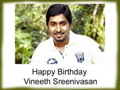 Birthday Special: Vineeth Sreenivasan's Popular Movies