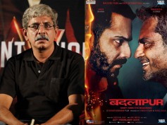 Badlapur Director Not Ready To Compromise On Any Scene