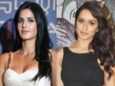 Katrina Kaif Not Replaced By Shraddha Kapoor