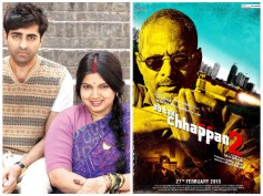Box Office Predictions: Dum Laga Ke Haisha And Ab Tak Chhappan 2