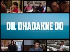 Dil Dhadakne Do Trailer: Zoya Akhtar Is Back With A Blockbuster!