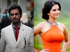 Wow! Nawazuddin Siddiqui To Romance Sunny Leone In Next?