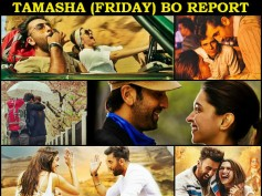 Tamasha First Day (Opening) Box Office Collection: Well Performed!