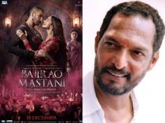 What Does Nana Patekar Think About Sanjay Leela Bhansali's Bajirao Mastani?