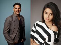 Alia Bhatt To Romance Akshay Kumar Next?