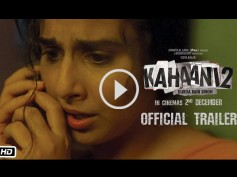 Watch Kahaani 2's Trailer: Vidya Balan's Film Is Full Of Thrills & Suspense