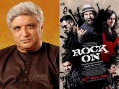 Rock On 2 Disaster! Javed Akhtar Blames Demonetisation!