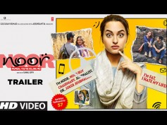 Noor Trailer! Sonakshi Sinha Faces Metropolitan Blues