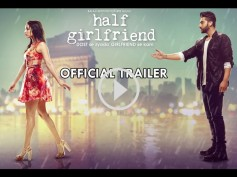 Watch Here! Shraddha Kapoor & Arjun Kapoor's Half Girlfriend Trailer!