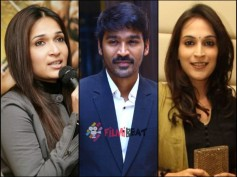 Who Is The Better Director, Aishwarya Or Soundarya? Dhanush Answers...