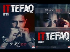 Ittefaq POSTERS! Sidharth Malhotra & Sonakshi Sinha Keep You Guessing About What Happened That Night