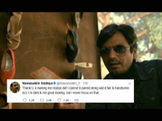 BRAVO! Nawazuddin Sidiqui Gives It Back In Style To A Casting Director's Racist Comment On Him