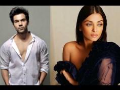FEELING NERVOUS! Rajkummar Rao Talks About Romancing Aishwarya Rai Bachchan In Fanney Khan