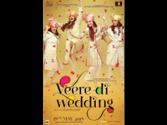 Veere Di Wedding FIRST POSTER! Kareena Kapoor Khan & Her Girl Gang Are Having A Blast