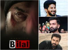 BILAL! Dulquer Salmaan, Nivin Pauly, Prithviraj & Others Celebrate The Return Of Big B!