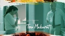 Teen Muhurat Movie Review Three Women Prove Self Belief Is More Important Than Society Comfort