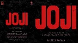 Fahadh Faasil Dileesh Pothan Duo S Joji Starts Rolling