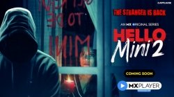 Mx Player Drops The Teaser Of Psychological Thriller Hello Mini 2